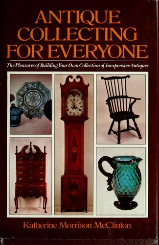 Antique collecting for everyone