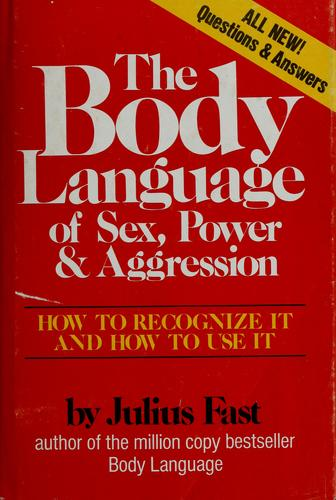 Download The body language of sex, power, and aggression