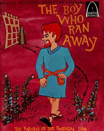 The boy who ran away