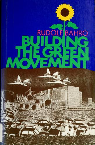 Download Building the Green movement