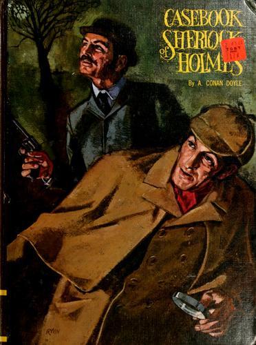 Casebook of Sherlock Holmes.