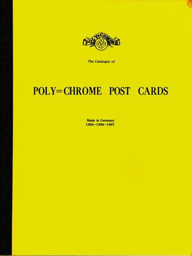 The catalogue of poly-chrome post cards made in Germany, 1905–1906–1907