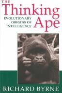 The thinking ape