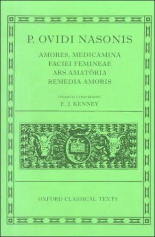 Amores ; Medicamina faciei femineae ; Ars amatoria ; Remedia amoris