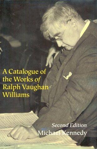 Download A catalogue of the works of Ralph Vaughan Williams