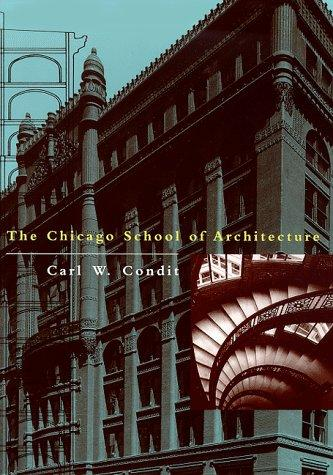 The Chicago School of Architecture