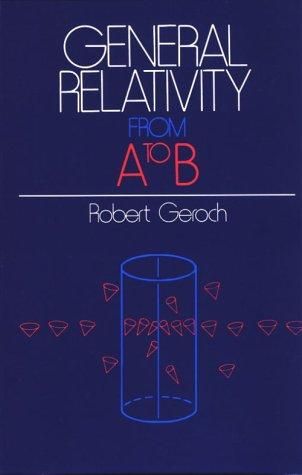 Download General Relativity from A to B