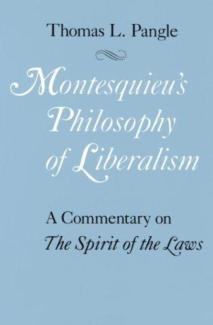 Download Montesquieu's Philosophy of Liberalism