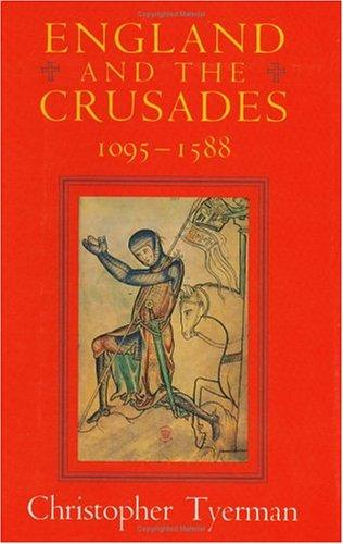 England and the Crusades, 1095-1588