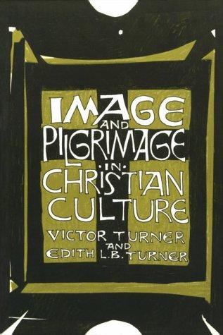 Image and pilgrimage in Christian culture