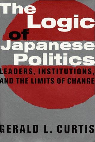 Download The Logic of Japanese Politics