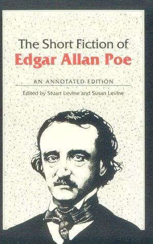The short fiction of Edgar Allan Poe