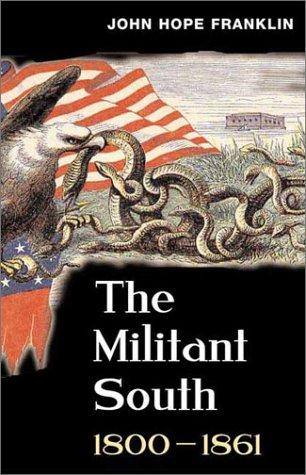 Download The militant South, 1800-1861