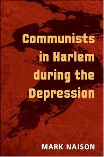 Download Communists in Harlem during the depression
