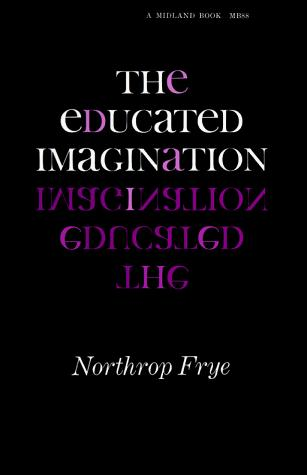 Download The educated imagination.