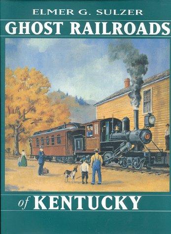 Ghost railroads of Kentucky