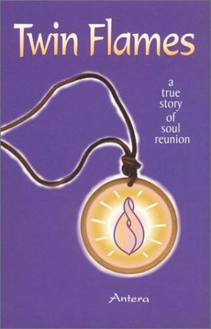 Image for Twin Flames: A True Story of Soul Reunion