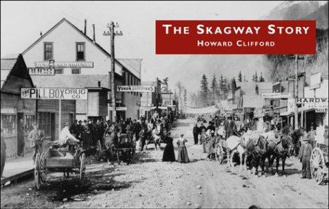 Download The Skagway Story