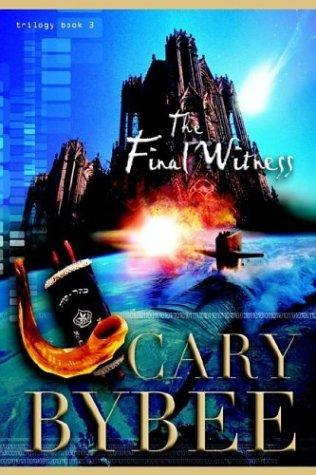 The Final Witness (The Last Gentile Trilogy, Book 3)