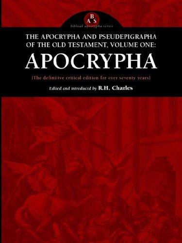 The Apocrypha and Pseudepigrapha of the Old Testament