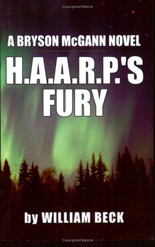 Image for H.A.A.R.P.'s Fury (Bryson Mcgann Novel)