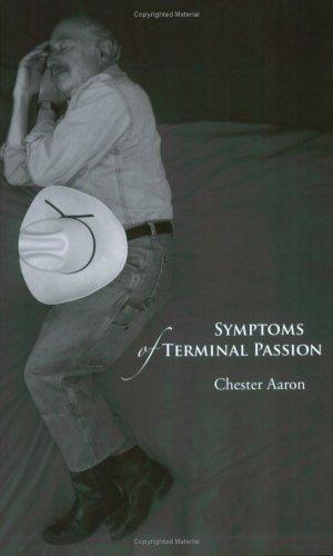 Symptoms of Terminal Passion