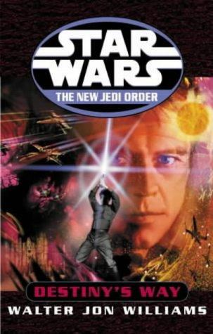 Download Destiny's Way (Star Wars: The New Jedi Order)