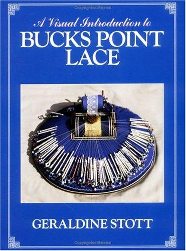 Download A Visual Introduction to Bucks Point Lace