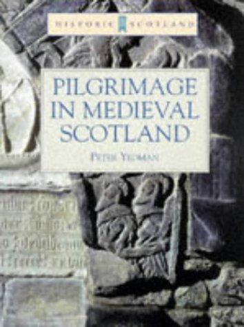 Download Pilgrimage in Medieval Scotland