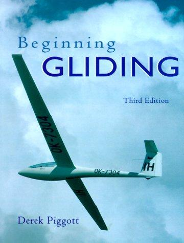 Download Beginning Gliding (Flying & Gliding)