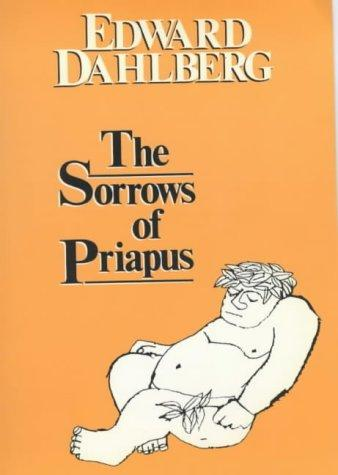 The sorrows of Priapus