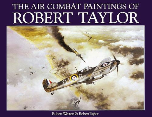 Download The air combat paintings of Robert Taylor