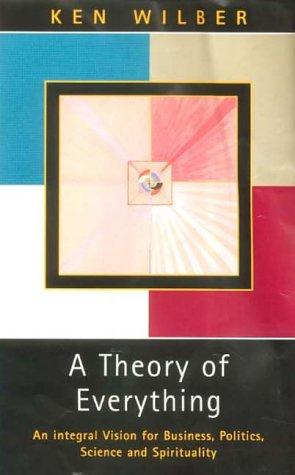 A Theory of Everything