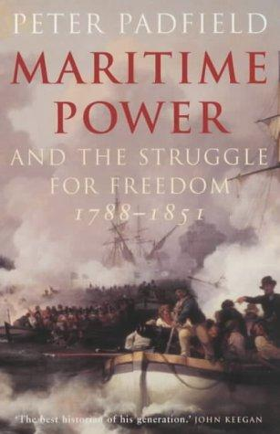 Download Maritime Power and the Struggle for Freedom