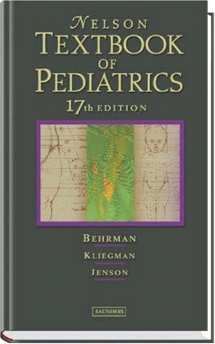 Download Nelson Textbook of Pediatrics