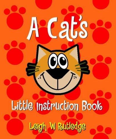 Download A Cat's Little Instruction Book