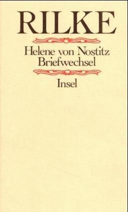 Rainer Maria Rilke, Helene von Nostitz