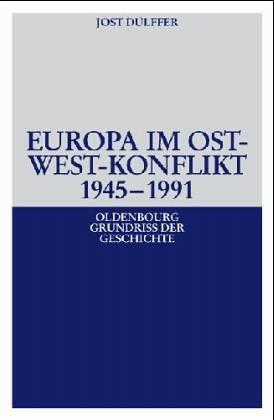 Europa in der Weltpolitik der Nachkriegszeit, 1945-1963