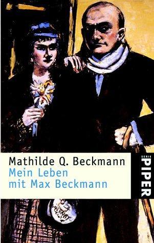 Mein Leben mit Max Beckmann.