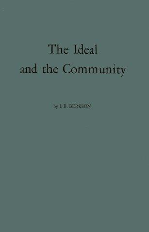 Download The ideal and the community