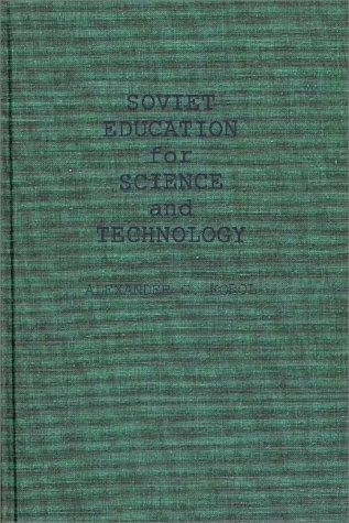 Soviet education for science and technology.