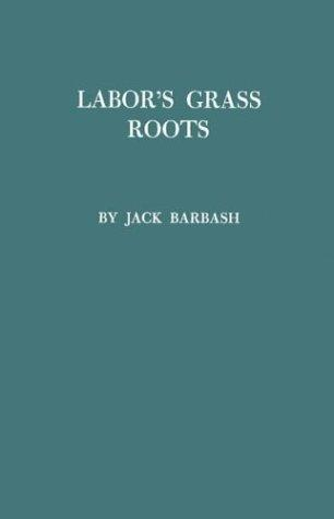 Download Labor's grass roots