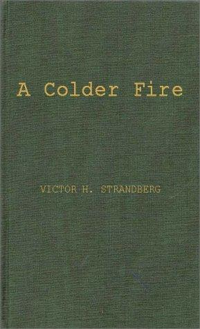 Download A colder fire