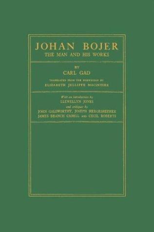 Johan Bojer, the man and his works.