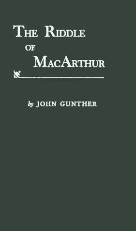 The riddle of MacArthur