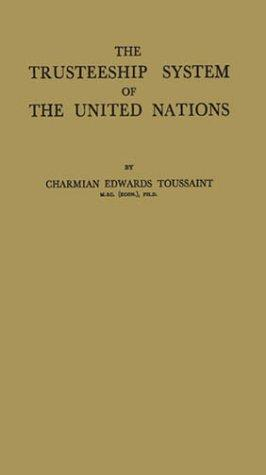 The trusteeship system of the United Nations