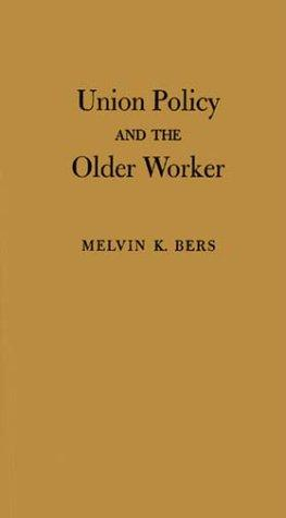 Download Union policy and the older worker