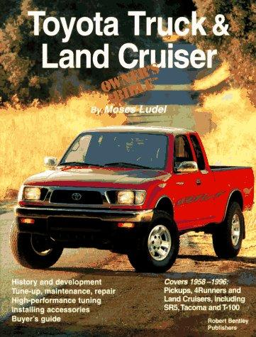 Toyota Truck and Land Cruiser Owner's Bible, Ludel, Moses