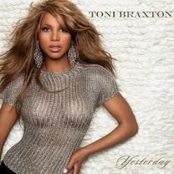 Toni Braxton - Yesterday (feat. Trey Songz) [Toni/Trey Version]