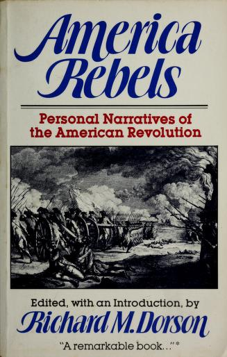 America rebels by Richard Mercer Dorson